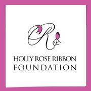 The Holly Rose Ribbon Foundation