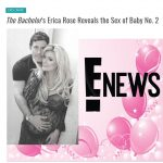 The Bachelor's Erica Rose Reveals Gender of Baby No. 2 on E! Entertainment News!