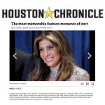 Houston Chronicle's Most Memorable Fashion Moments of 2017