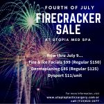 4th of July FIRECRACKER SALE - Utopia MedSpa in Uptown Park